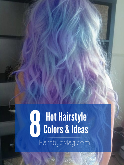 Hairstyle Colors & Ideas