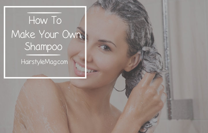 How To Make Your Own Shampoo