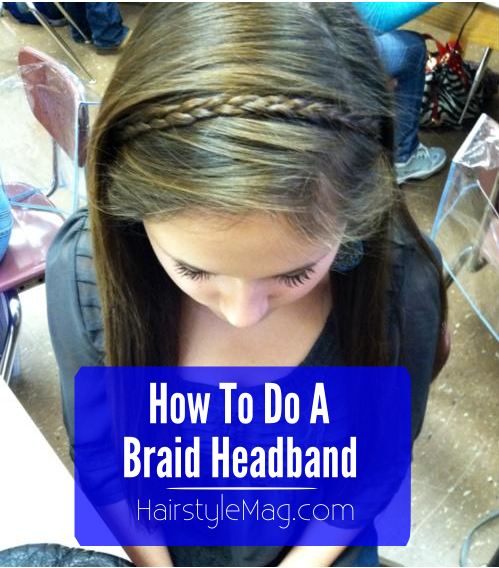 How To Do A Braid Headband