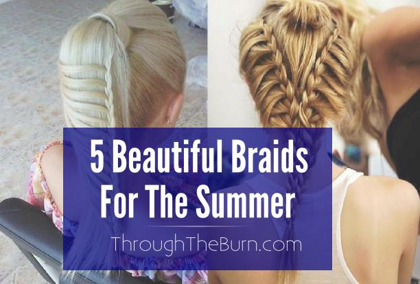 5 Beautiful Braids to try this Summer