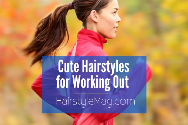 Cute Hairstyle for Working Out