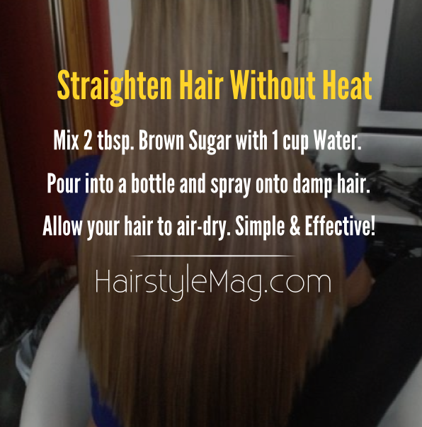 Straighten Your Hair Without Using Heat