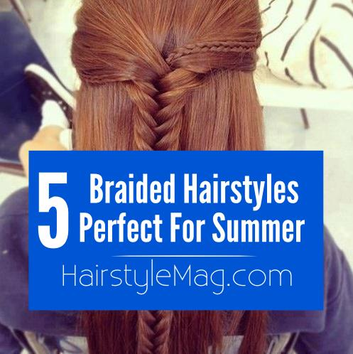 5 Braided Hairstyles Perfect for Summer